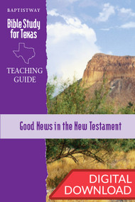 Good News in the New Testament - Digital Teaching Guide
