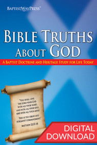 Bible Truths About God - Digital Study Guide