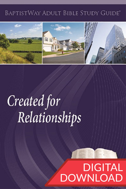 Digital Bible study for small group members or individuals learning about relationships. PDF; 145 pages.