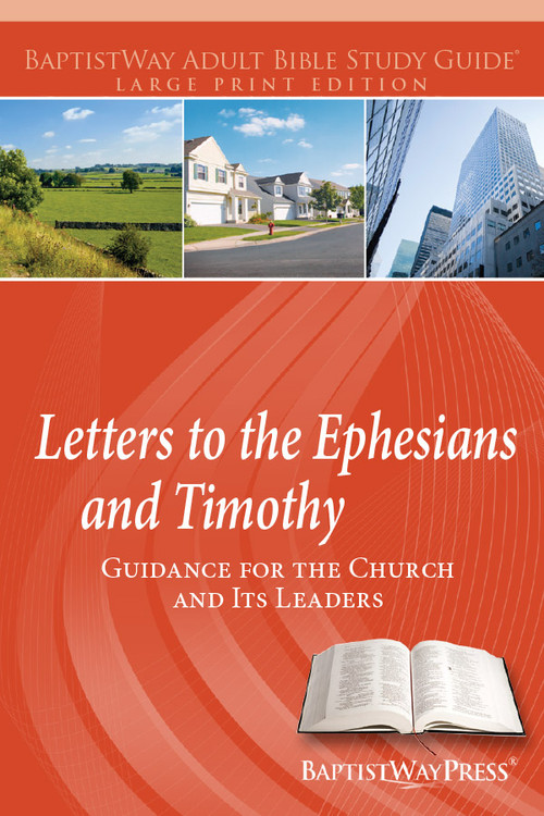 Large print Bible study of Ephesians (7 lessons) and the Letters to Timothy (6 lessons). Devotional commentary and reflection questions. Paperback; 212 pages.
