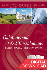Digital large print Bible study with 8 lessons on Galatians and 5 lessons on 1 & 2 Thessalonians complete with devotional commentary on the passages and reflective questions. PDF; 223 pages.