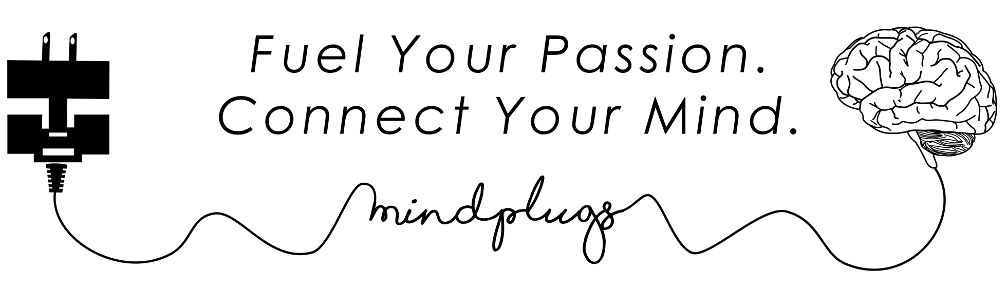 Home page banner that is displaying artwork that states: Fuel your Passion. Connect Your Mind. Mindplugs Logo.