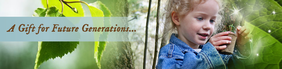 Grow a gift for future generations