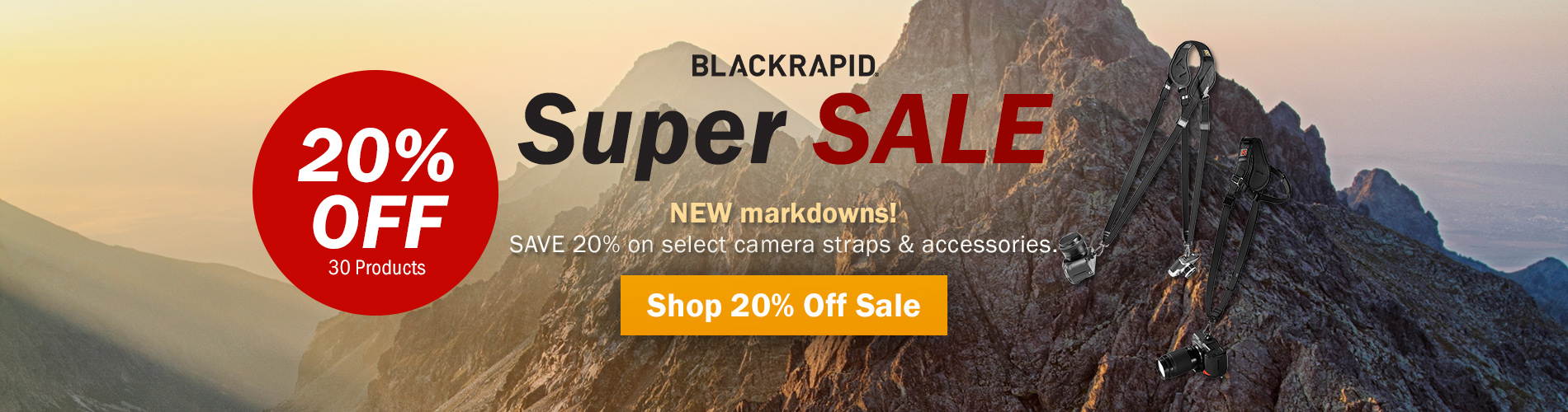 BlackRapid Super Sale - New Markdowns! Save 20% on select camera straps and accessories. Shop 20% Off Sale >>
