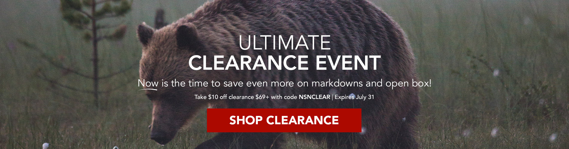 Ultimate Clearance Event! Now is the time to save even more on markdowns and open box. Take $10 off clearance $69+ with code NSNCLEAR. Expires July 31. Shop Clearance →