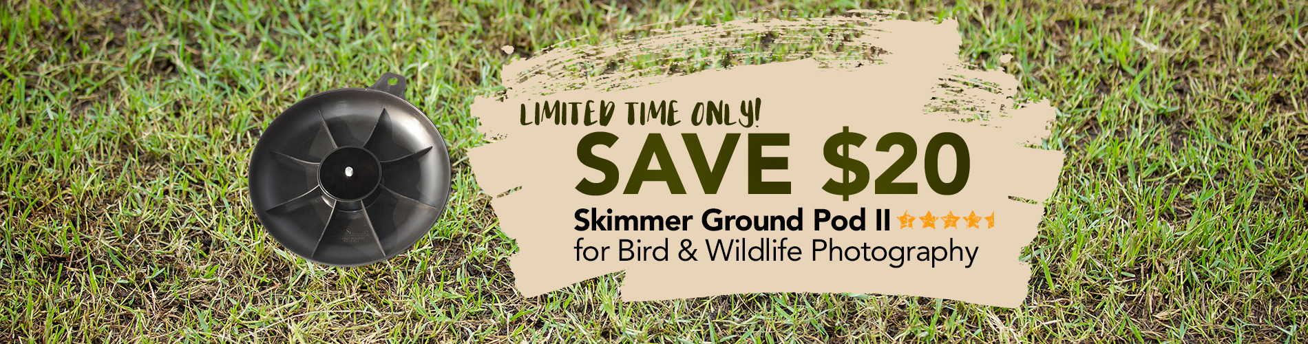Limited time only! Save $20 on the Skimmer Ground Pod II for Bird and Wildlife Photography