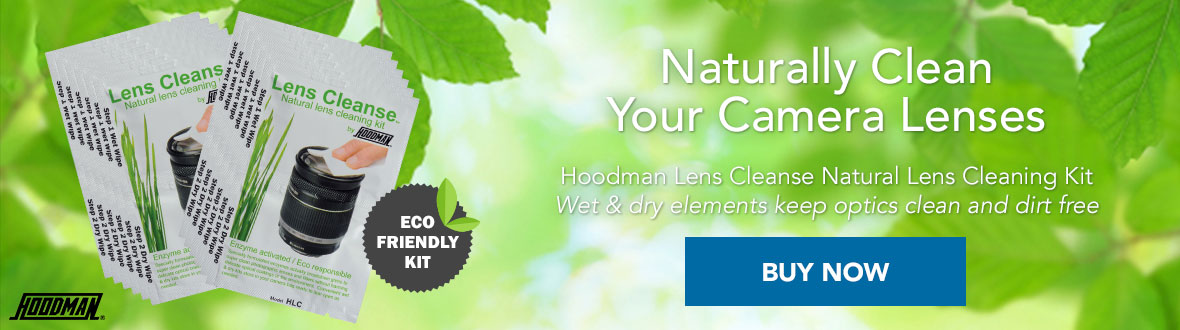 ECO-FRIENDLY KIT | Naturally Clean Your Camera Lenses: Hoodman Lens Cleanse Natural Lens Cleaning Kit; wet and dry elements keep optics clean and dirt free. BUY NOW →