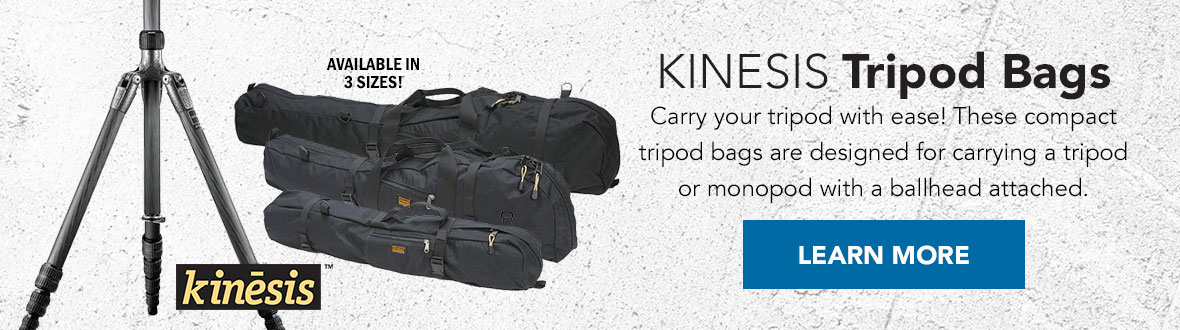 Kinesis Tripod Bags | Carry your tripod with ease! These compact tripod bags are designed for carrying a tripod or monopod with a ballhead attached. Available in 3 sizes. LEARN MORE →