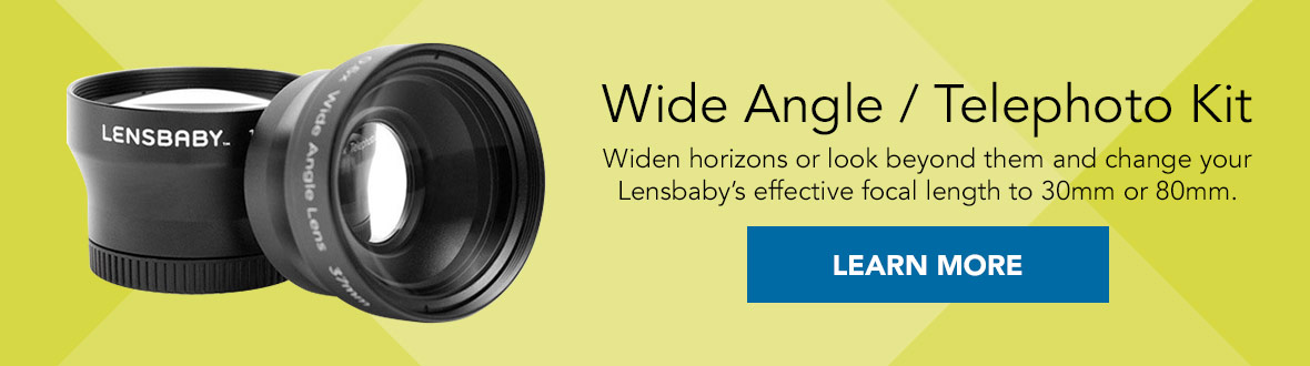 Wide Angle / Telephoto Kit | Widen horizons or look beyond them and change your Lensbaby's effective focal length to 30mm or 80mm. LEARN MORE →