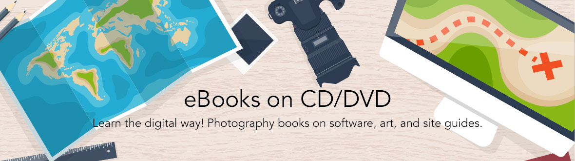 Books on CD/DVD | Learn the portable way! Photography books on software, art, and site guides.