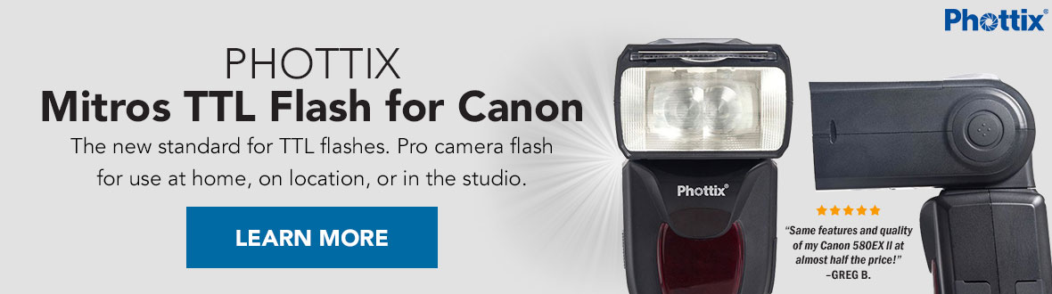 Phottix Mitros TTL Flash for Canon ★ ★ ★ ★ ★ | The new standard for TTL flashes. Pro camera flash for use at home, on location, or in the studio. LEARN MORE →