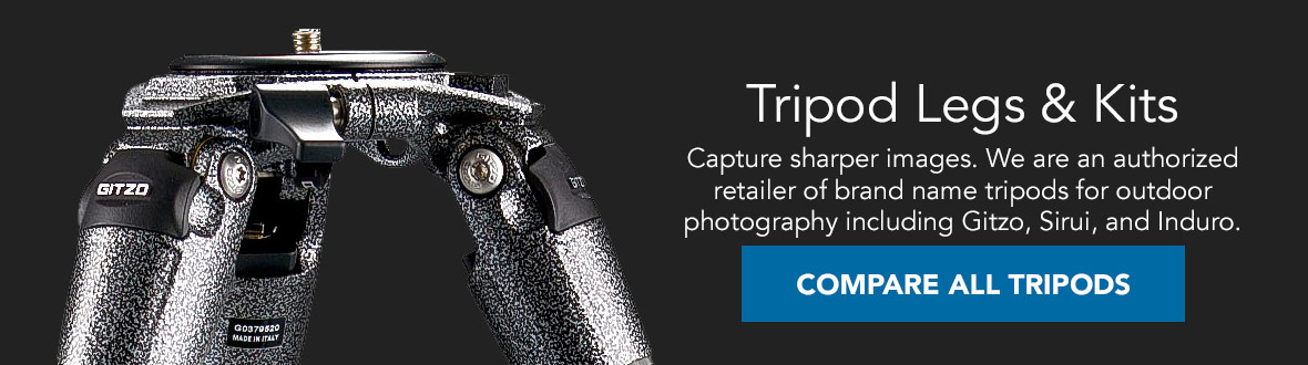 Tripod Legs and Kits | Capture sharper images. We are an authorized retailer of brand name tripods for outdoor photography including Gitzo, Sirui, and Induro. Compare All Tripods →