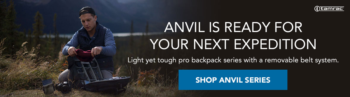 TAMRAC ANVIL IS READY FOR YOUR NEXT EXPEDITION | Light yet tough pro backpack series with a removable belt system. SHOP ANVIL SERIES →