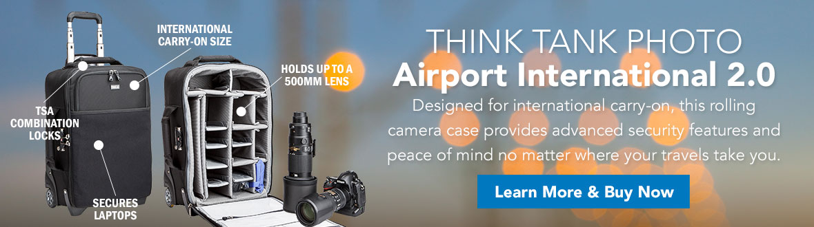 Think Tank Photo Airport International 2.0 ★ ★ ★ ★ ★ | Designed for international carry-on, this rolling camera case provides advanced security features and peace of mind no matter where your travels take you. LEARN MORE & BUY NOW →