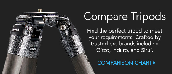 Find the perfect tripod to meet your requirements. Crafted by trusted pro brands including Gitzo, Induro, and Sirui. View Comparison Chart &rarr