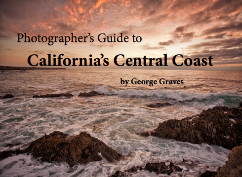 Photographer's Guide to California's Central Coast by George Graves