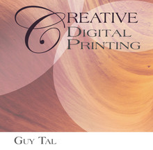 Creative Digital Printing eBook by Guy Tal