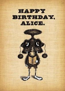 #169  Happy Birthday, Alice.