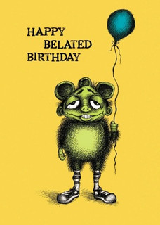 #096  I'm not gonna lie to you; this card is way later than you think. It's actually for your birthday in 2002.