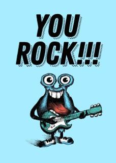 #234 - You Rock!!!