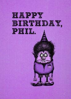 #181  HB - Happy Birthday, Phil