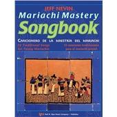 Mariachi Mastery Songbook - Score/Partitura