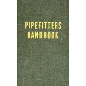 Pipefitters Handbook, Third Edition
