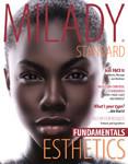 Milady Standard Esthetics: Fundamentals, 11th Edition