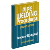 Pipe Welding Procedures, Second Edition