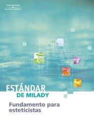 Milady's Standard Fundamentals for Estheticians 2009 (Spanish Edition)