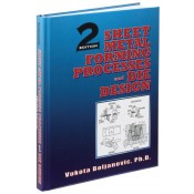 Sheet Metal Forming Processes and Die Design, Second Edition
