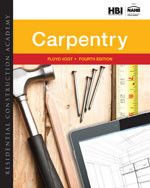 Residential Construction Academy: Carpentry