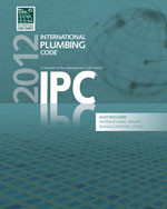 2012 International Plumbing Code (Includes International Private Sewage Disposal Code)