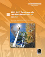 2009 IECC Fundamentals Residential Provisions for Builders