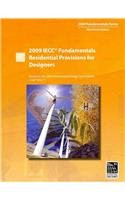 2009 IECC Fundamentals Residential Provisions for Designers