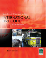 Significant Changes to the International Fire Code, 2009 Edition