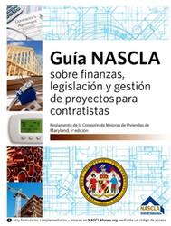 MARYLAND-*SPANISH*- GUIA NASCLA SOBRE FINANZAS, LEGISLACION Y GESTION DE PROYECTOS PARA CONTRATISTAS - 6th Edition
