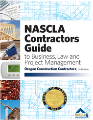OREGON NASCLA Contractors Guide to Business, Law and Project Management Oregon 2nd Edition
