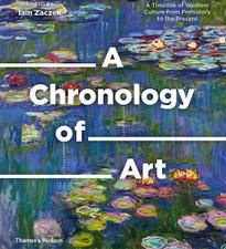 A Chronology of Art edited by Iain Zaczek