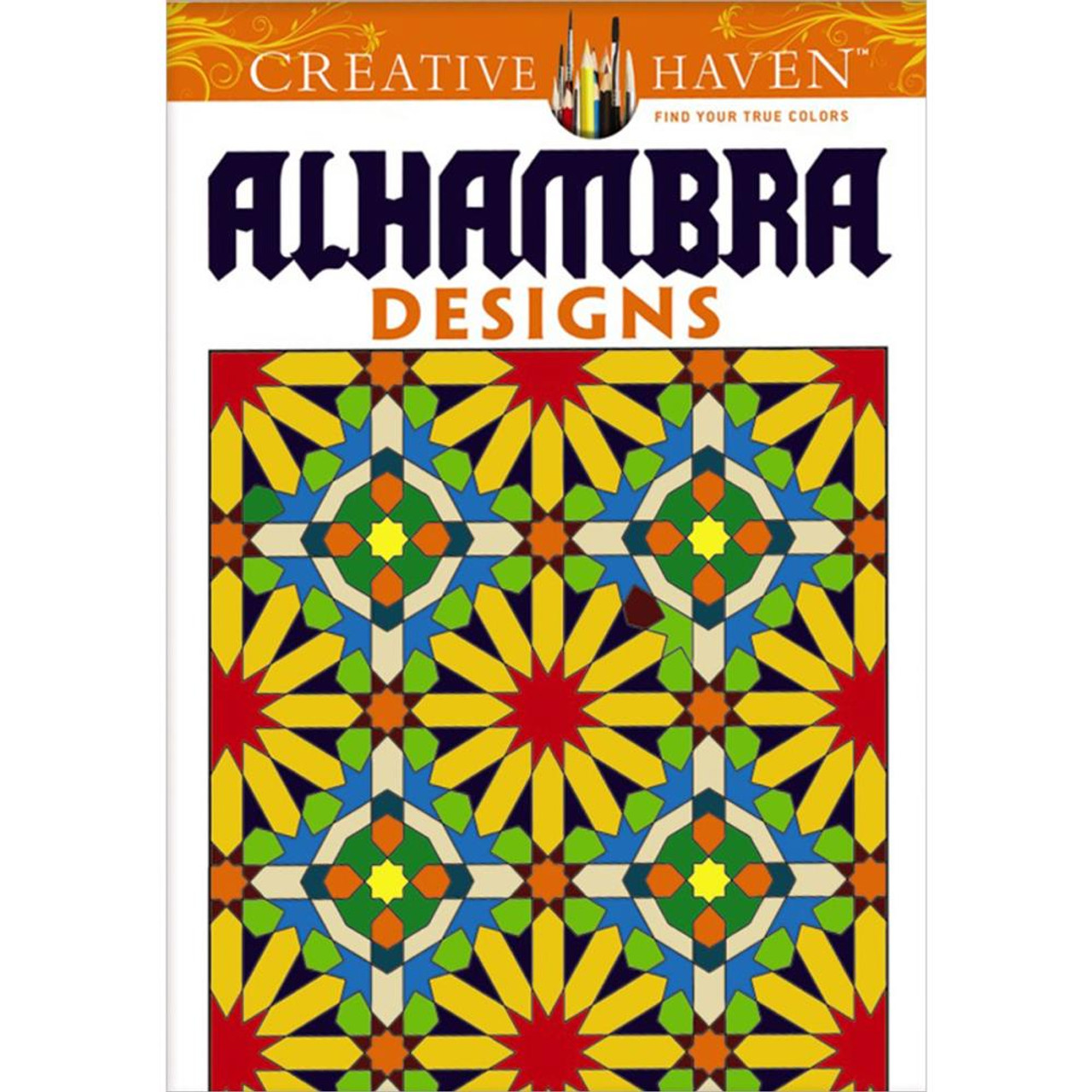 Creative Haven Coloring Book Arabesque Alahambra Designs