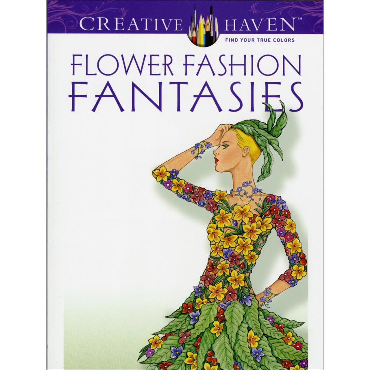 creative haven coloring book flower fashion fantasies - Creative Haven Coloring Books