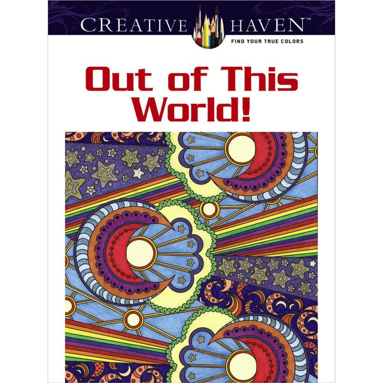 creative haven coloring book out of this world - Creative Haven Coloring Books