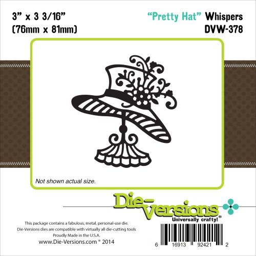 Die-Versions Whispers: Pretty Hat