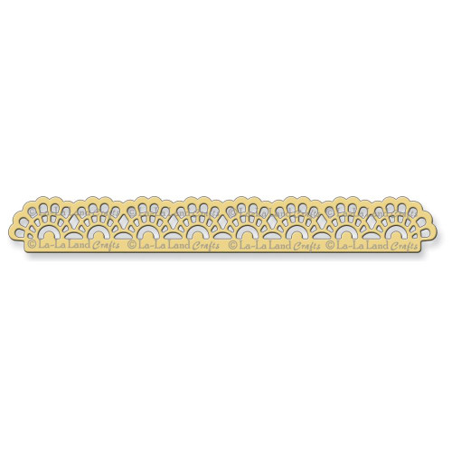 La-La Land Craft Dies: Small Lacy Border