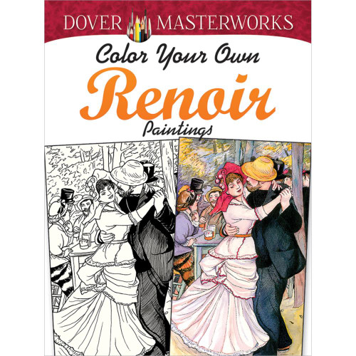 Dover Masterworks: Color Your Own Renoir Paintings
