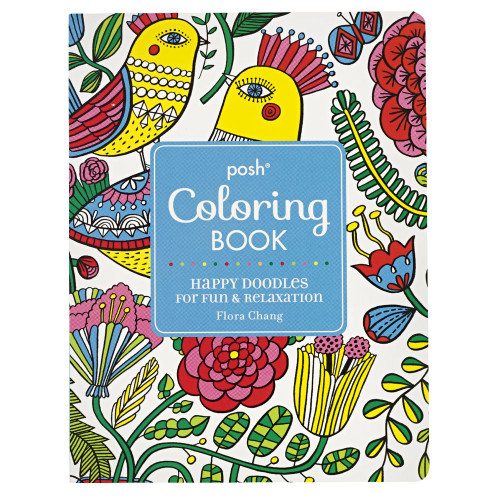 Posh Coloring Book: Happy Doodles For Fun & Relaxation