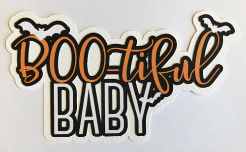 Scrapbooks From The Heart Diecut Title: Boo-tiful Baby