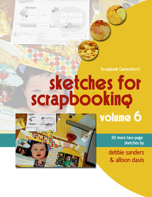 E-BOOK: Sketches For Scrapbooking - Volume 6 (non-refundable digital download)