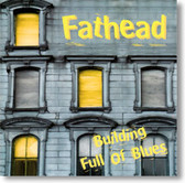 Fathead - Building Full of Blues