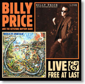 Billy Price and The Keystone Rhythm Band - Live & Free At Last